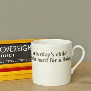Big Tomato - Saturday's Child Mug